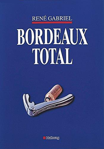 9783774252790: Bordeaux total (Klassische Weinregionen)