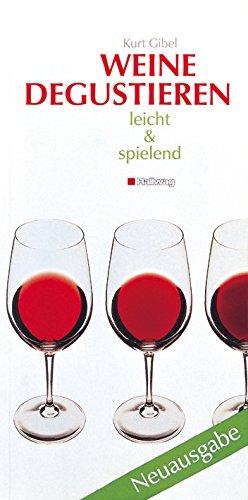 9783774253025: Weine degustieren, leicht und spielend.
