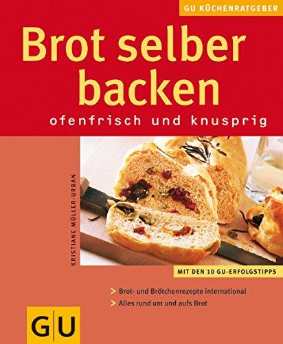 9783774254510: Brot selber backen