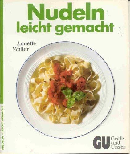 Nudeln Leicht Gemacht (3774258341) by Annette Wolter