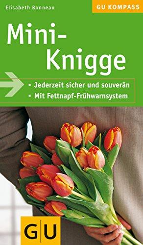 9783774259911: Mini-Knigge: Jederzeit sicher und souverän. Mit Fettnapf-Frühwarnsystem