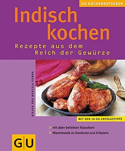 Indisch Kochen . KüchenRatgeber neu - Kumar, Bikash und Marcela Kumar