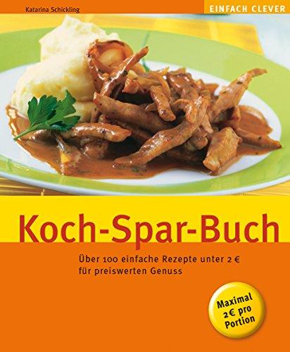 9783774261624: Koch-Spar-Buch (GU einfach clever)