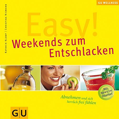 Easy! Weekends zum Entschlacken: Klemp, Kathrin; Niemann,