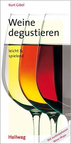 9783774262522: Weine degustieren, leicht und spielend