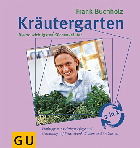 9783774262683: Kr�utergarten. Kr�uterk�che.