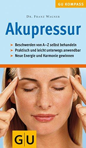 9783774263772: Akupressur (GU Gesundheits-Kompasse)