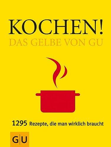 9783774263963: Kochen! Das Gelbe von GU: 1295 Rezepte, die man wirklich braucht