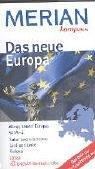 9783774264366: Das neue Europa.