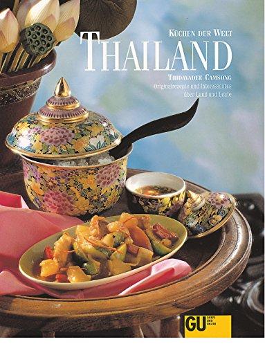 9783774264458: Thailand, Originalrezepte und Interessantes über Land und Leute