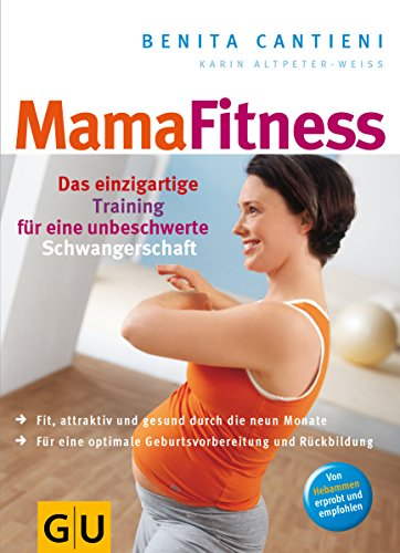 9783774264786: Mama Fitness: Das einzigartige Training für eine unbeschwerte Schwangerschaft