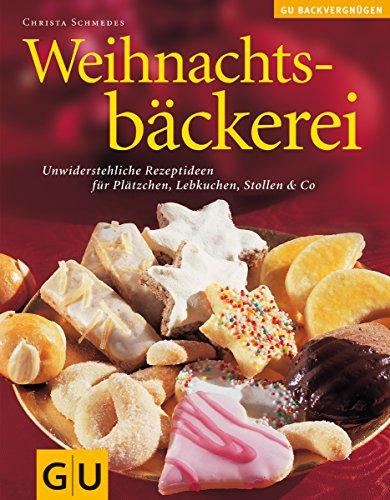9783774264977: Weihnachtsbäckerei (GU Das neue Kochvergnügen/Backvergnügen)