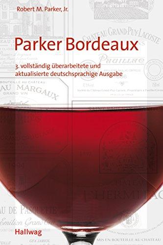 9783774265806: Parker Bordeaux (Klassische Weinregionen)