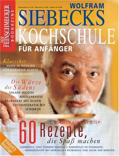9783774265813: Siebecks Kochschule für Anfänger. Der Feinschmecker. Sonderheft