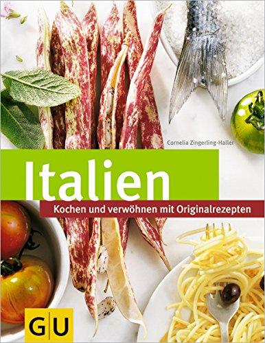 9783774266285: Italien: Kochen und genießen mit Originalrezepten