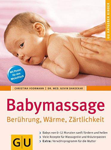 9783774266995: Babymassage. Berührung, Wärme, Zärtlichkeit (GU Ratgeber Kinder)