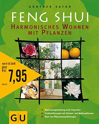 9783774268159: Feng Shui - Harmonisches Wohnen mit Pflanzen