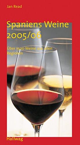 9783774269620: Spaniens Weine 2005/2006. Ãœber 1500 Weine aus allen Regionen