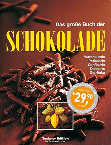 9783774269743: Das große Buch der Schokolade (Teubner Sonderleistung)