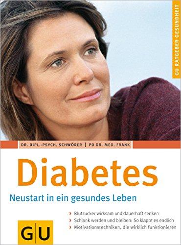 9783774269811: Diabetes: Neustart in ein gesundes Leben
