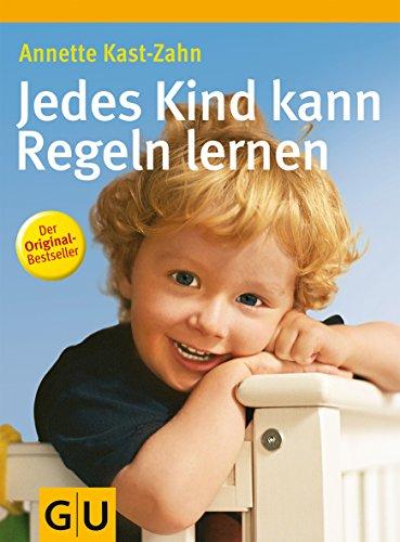 9783774274136: Jedes Kind kann Regeln lernen
