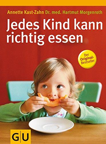 9783774274143: Jedes Kind kann richtig essen