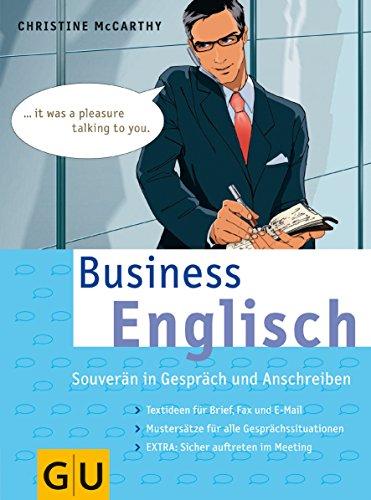 9783774277205: Business Englisch: Souverän in Gespräch und Anschreiben