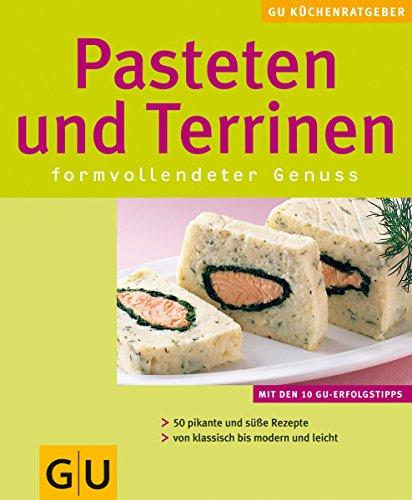9783774287884: Pasteten und Terrinen. GU KüchenRatgeber