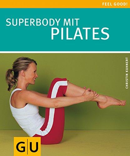 9783774288744: Superbody mit Pilates