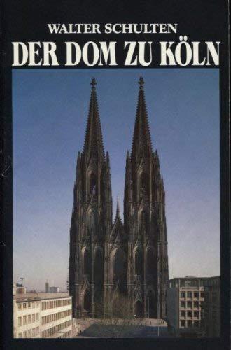 9783774301412: Der Dom zu Köln