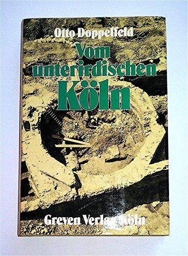 9783774301733: Vom unterirdischen Köln