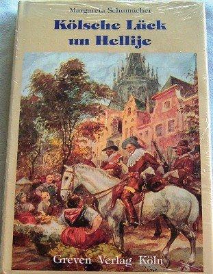 9783774302792: K�lsche L�ck un Hellije. Esu h�tt et jew�s sin k�nne