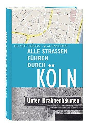 9783774303799: Alle Straßen führen durch Köln