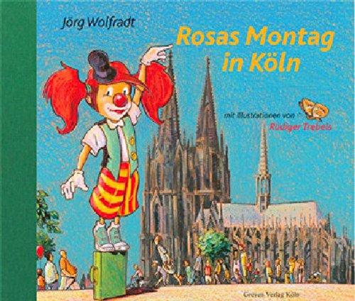 9783774303881: Rosas Montag in Köln