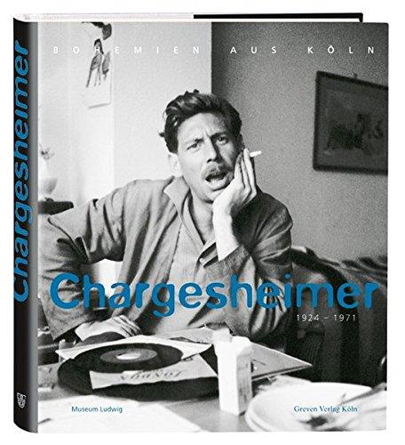 Chargesheimer 1924-1971. Bohemien aus Köln.: von Dewitz, Bodo (Hrsg.):