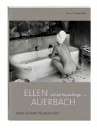 Ellen Auerbach. All die Neuanfänge - Fischer, Hannelore