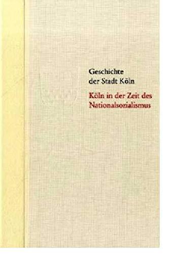 Köln in der Zeit des Nationalsozialismus: Horst Matzerath