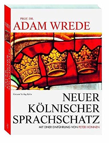 9783774304383: Neuer Kölnischer Sprachschatz