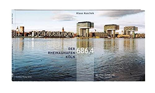 Rheinauhafen Köln 2002 - 2012: Klaus Kuschek