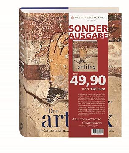 Der artifex. Künstler im Mittelalter und ihre Selbstdarstellung. Eine illustrierte Anthologie....