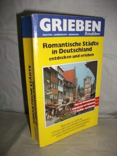 9783774403994: Romantische Städte in Deutschland. Entdecken und erleben