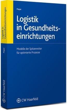 Logistik in Gesundheitseinrichtungen: Ulrich Pieper