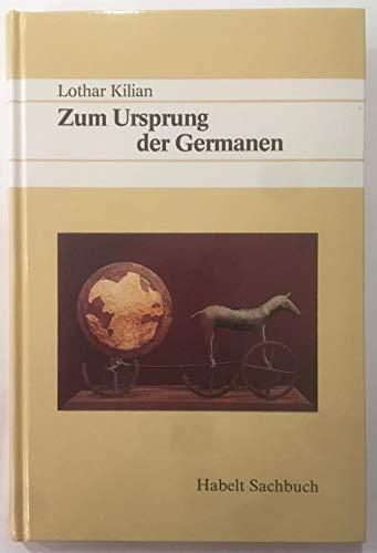 9783774923386: Zum Ursprung der Germanen (Habelt Sachbuch)