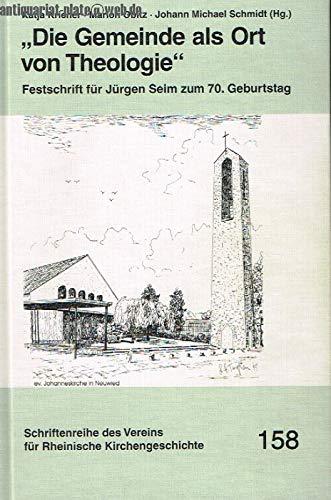 Die Gemeinde als Ort von Theologie. Festschrift: Kriener, Katja; Obitz;