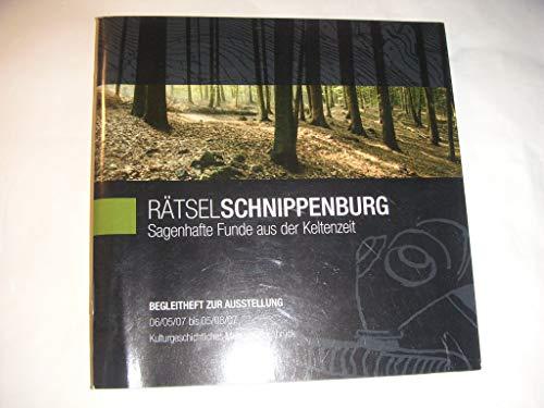 9783774935020: R�tsel Schnippenburg: Sagenhafte Funde aus der Keltenzeit. Ausstellungskatalog