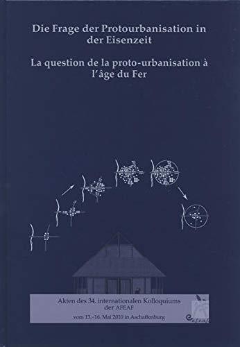 9783774937857: La question de la proto-urbanisation à l'âge du Fer