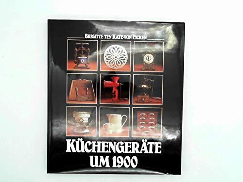 9783775001007: Küchengeräte um 1900