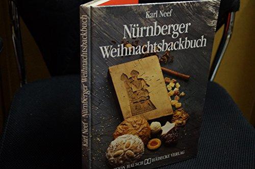 9783775001588: Das Nürnberger Weihnachtsbackbuch
