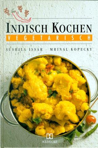 9783775002226: Indisch kochen - vegetarisch