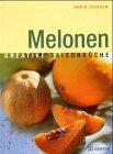 9783775003629: Melonen. Kreative Sommerk�che